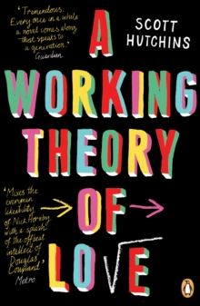A Working Theory of Love, Paperback Book