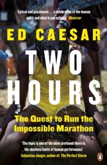 Two Hours : The Quest to Run the Impossible Marathon, EPUB eBook
