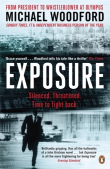 Exposure : From President to Whistleblower at Olympus, Paperback / softback Book
