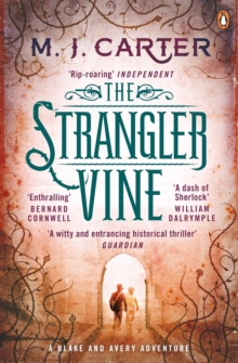 The Strangler Vine : The Blake and Avery Mystery Series (Book 1), Paperback Book