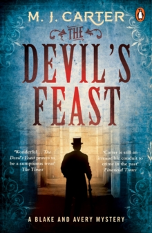 The Devil's Feast : The Blake and Avery Mystery Series (Book 3), Paperback / softback Book