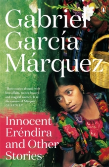 Innocent Erendira and Other Stories, Paperback Book