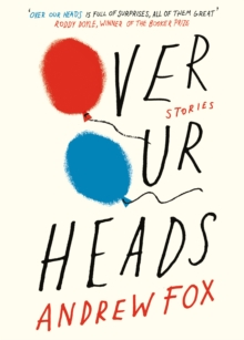 Over Our Heads, Paperback Book