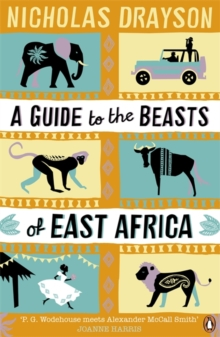 A Guide to the Beasts of East Africa, Paperback Book
