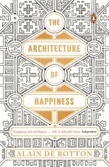 The Architecture of Happiness, Paperback Book