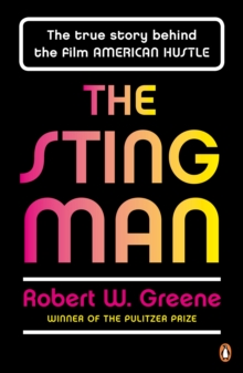 The Sting Man : The True Story Behind the Film American Hustle, Paperback Book