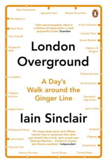London Overground : A Day's Walk Around the Ginger Line, Paperback / softback Book