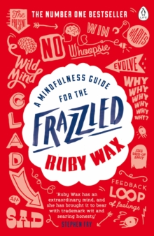 A Mindfulness Guide for the Frazzled, Paperback / softback Book