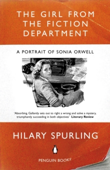 The Girl from the Fiction Department : A Portrait of Sonia Orwell, EPUB eBook
