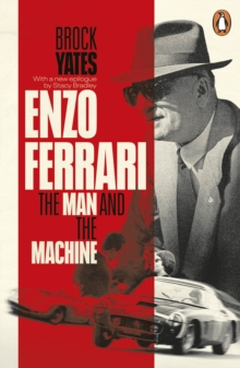 Enzo Ferrari : The Man and the Machine, Paperback / softback Book
