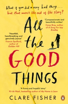 All the Good Things, Paperback Book