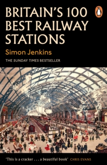 Britain's 100 Best Railway Stations, Paperback / softback Book