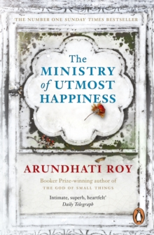 The Ministry of Utmost Happiness : Longlisted for the Man Booker Prize 2017, Paperback / softback Book