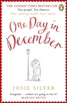 One Day in December : The magical heart-warming love story everyone is talking about this winter, Paperback / softback Book