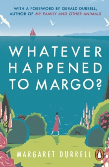 Whatever Happened to Margo?, Paperback / softback Book