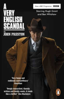 A Very English Scandal : Sex, Lies and a Murder Plot at the Heart of the Establishment TV Tie-In, Paperback / softback Book