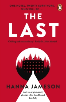The Last : The post-apocalyptic thriller that will keep you up all night, Paperback / softback Book