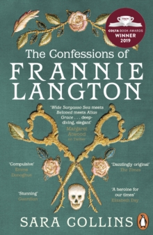 The Confessions of Frannie Langton : The Costa-shortlisted 'dazzling page-turner' (Emma Donoghue), Paperback / softback Book