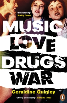 Music Love Drugs War, Paperback / softback Book