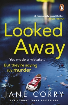 I Looked Away : the page-turning Sunday Times Top 5 bestseller, Paperback / softback Book