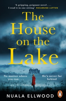 The House on the Lake : The new gripping and haunting thriller from the bestselling author of Day of the Accident, Paperback / softback Book