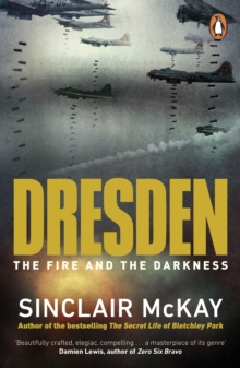Dresden : The Fire and the Darkness, Paperback / softback Book