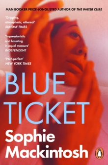 Blue Ticket, Paperback / softback Book