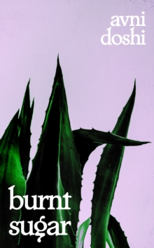 Burnt Sugar : Shortlisted for the Booker Prize 2020, eAudiobook MP3 eaudioBook