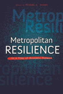 Metropolitan Resilience in a Time of Economic Turmoil, Hardback Book
