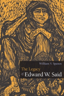 The Legacy of Edward W. Said, Paperback / softback Book