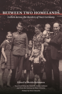 Between Two Homelands : Letters across the Borders of Nazi Germany, Paperback / softback Book