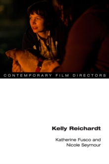 Kelly Reichardt, Paperback / softback Book