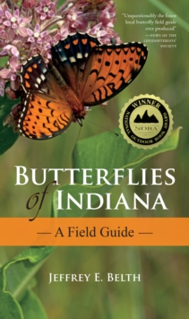 Butterflies of Indiana : A Field Guide, Paperback / softback Book