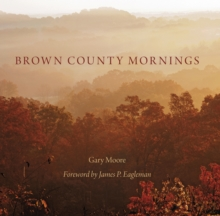 Brown County Mornings, Hardback Book