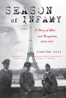 Season of Infamy : A Diary of War and Occupation, 1939-1945, Hardback Book