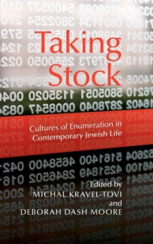 Taking Stock : Cultures of Enumeration in Contemporary Jewish Life, Hardback Book