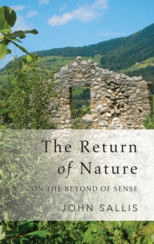 The Return of Nature : On the Beyond of Sense, Hardback Book