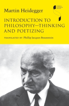 Introduction to Philosophy-Thinking and Poetizing, Paperback / softback Book