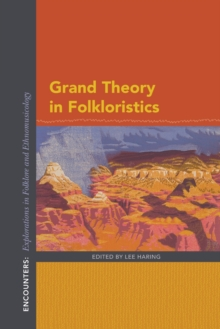 Grand Theory in Folkloristics, Paperback / softback Book
