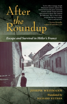 After the Roundup : Escape and Survival in Hitler's France, Paperback Book