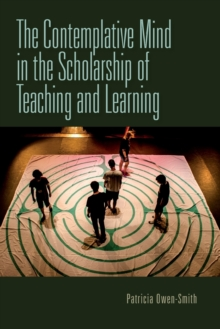 The Contemplative Mind in the Scholarship of Teaching and Learning, Paperback / softback Book