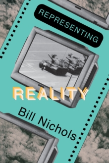 Representing Reality : Issues and Concepts in Documentary, Paperback Book