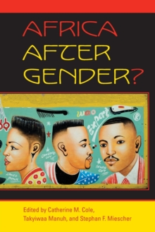 Africa After Gender?, Paperback / softback Book