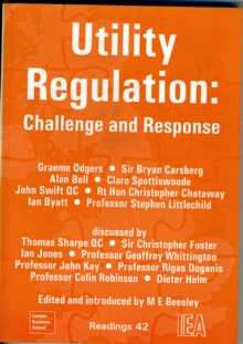 Utility Regulation : Challenge and Response, Paperback / softback Book