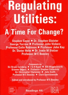 Regulating Utilities : Time for Change, Paperback / softback Book