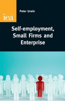 Self Employment : Ladder of Opportunity or Employment Ghetto, Paperback / softback Book
