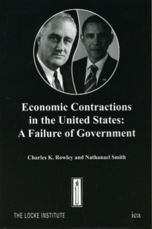 Economic Contractions in the United States : A Failure of Government, Paperback / softback Book