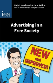 Advertising in a Free Society : With an Introduction, Paperback / softback Book