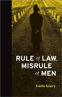 Rule of Law, Misrule of Men, Hardback Book