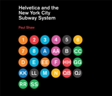 Helvetica and the New York City Subway System : The True (Maybe) Story, Hardback Book